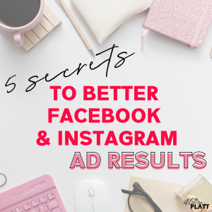 free guide 5 secrets to better Facebook and Instagram ad results